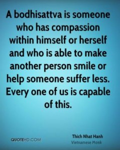 thich-nhat-hanh-quote-a-bodhisattva-is-someone-who-has-compassion-with