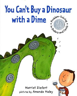You Can&#039;t Buy a Dinosaur with a Dime