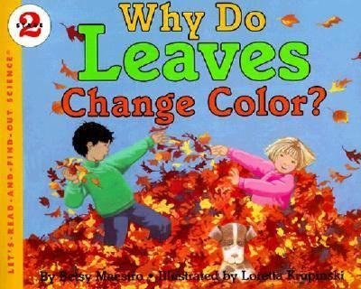 Process Skills with Children's Literature: Why Do Leaves Change Color?