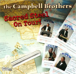 The Campbell Brothers - Sacred Steel