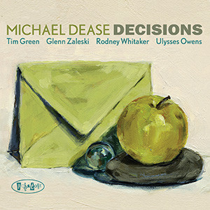 Michael Dease - Decisions