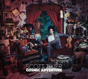 Scott Tixier - Cosmic Adventure