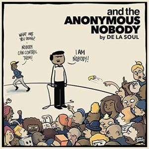 De La Soul - Anonymous Nobody