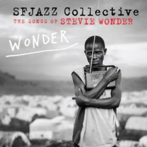 SF Jazz Collective - Wonder