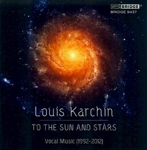 Louis Karchin - To The Sun and Stars