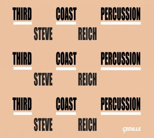 Steve Reich  & Third Coast Percussion Quartet