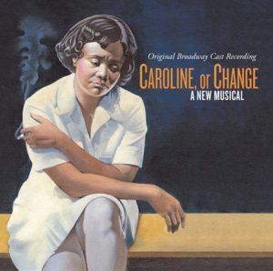 Caroline or Change