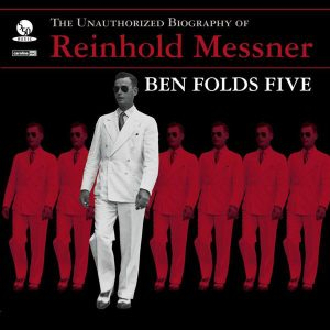 Ben Folds Five - Reinhold Messner