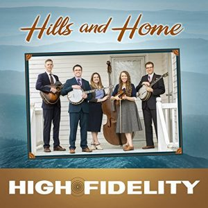 Hills and Home - High Fidelity