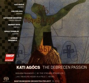 Kati Agocs - The Debrecen Passion