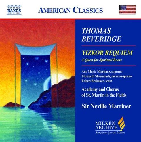 Thomas Beveridge - Yizkor Requiem