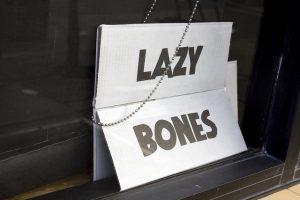 Lazy Bones Sign