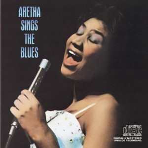 Aretha Sings The Blues