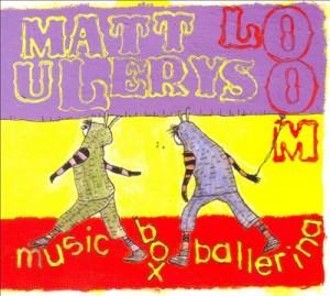 Matt Ulery's Loom - Music Box Ballerina