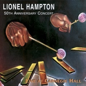 Lionel Hampton - Live at Carnegie Hall