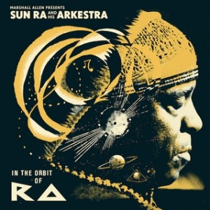 Sun Ra - In the Orbit of Ra