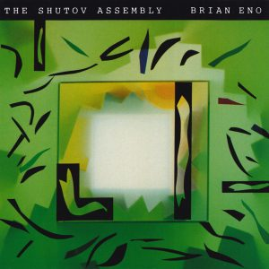 Brian Eno - The Shutov Assembly