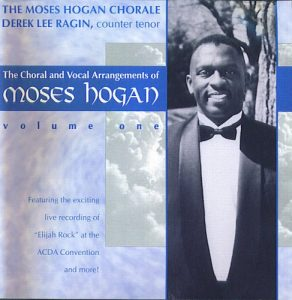 Moses Hogan - Choral and Vocal Arrangements Vol. 1