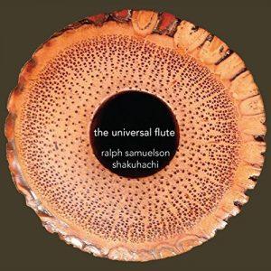 Ralph Samuelson - The Universal Flute