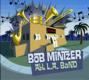 Bob Mintzer - All L.A. Band