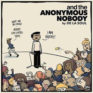 De La Soul - Anonymous Nobody
