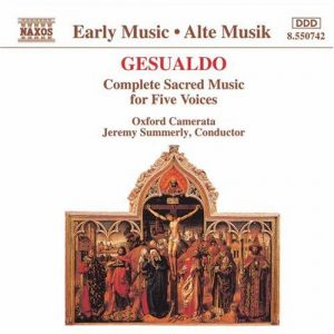 Gesualdo - Complete Sacred Music for Five Voices