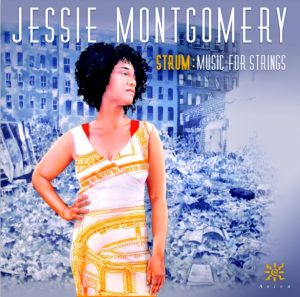 Jessie Montgomery - Strum