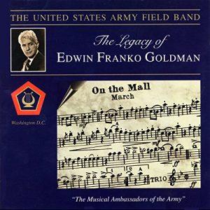 US Army Band - Legacy of Edwin Franko Goldman
