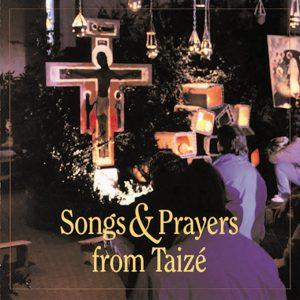 Taize - Songs  and Prayers
