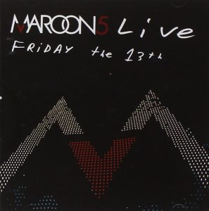 Maroon 5 Live Friday the 13th