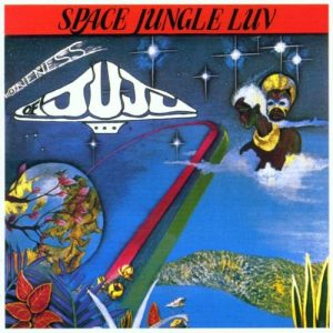 Oneness of JuJu - Space Jungle Luv